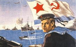"""Hải quân Liên Xô """"hùng mạnh"""" qua loạt tranh tuyên truyền sục sôi"""