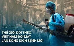 Báo Anh: Việt Nam đã chống dịch rất thành công, và giờ cả thế giới sẽ dõi theo họ chống lại làn sóng Covid-19 mới như thế nào