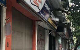 """Hàng loạt cửa hàng """"cửa đóng, then cài"""" trên phố cổ Hà Nội vốn sầm uất"""
