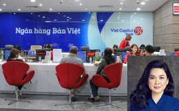 Sắp lên sàn, VietCapital Bank do ai sở hữu?