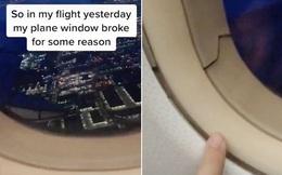 Lên máy bay rồi đánh 1 giấc, tỉnh dậy chàng trai đứng tim khi thấy cửa sổ máy bay nứt vỡ