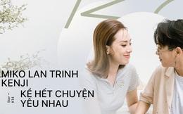 """Gặp Miko Lan Trinh và bạn trai chuyển giới: """"Ra ngoài tôi sẽ nói chuyện hẹn hò anh là thật, còn về nhà tôi phải thuyết phục mẹ đây là PR"""""""
