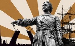 Vì sao Pi-e Đại đế lại là hoàng đế đặc biệt vĩ đại của Nga?