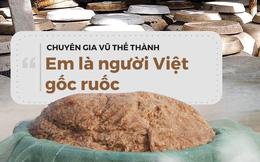 """""""Em là người Việt gốc ruốc"""""""