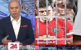 """Biên tập viên VTV gây tranh cãi khi gọi CLB của Ronaldo là đội bóng mang """"màu áo của các tù nhân"""""""