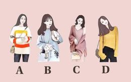 Chọn cô gái có phong cách thời trang hợp gu nhất, bạn sẽ biết được mình mang mệnh quý phu nhân hay chỉ là người phụ nữ bình thường