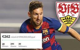 Hài hước: Fan Stuttgart quyên góp 900 triệu euro để mua Messi
