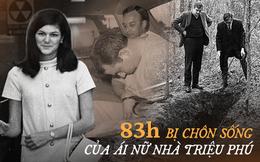 Bị bắt cóc và chôn sống suốt hơn 80 tiếng: Trải nghiệm kinh hoàng của ái nữ nhà triệu phú về vụ án gây rúng động nước Mỹ thập niên 1960