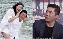 """Kinh Quốc chia sẻ về vợ đại gia: """"Tôi không xin tiền mà vợ tự đưa"""""""