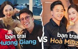 Bạn trai Hương Giang 'đọ' bạn trai Hoà Minzy: 2 thiếu gia với tài sản khủng, cưng chiều người yêu trên mạng cho đến ngoài đời