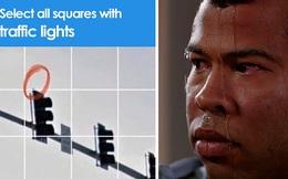 15 lần con người xoắn não với bài kiểm tra captcha để phân biệt người và robot của Google