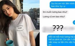 Lịch sự hỏi lương nhưng bị nhà tuyển dụng đáp gay gắt, nữ sinh gây nên tranh cãi: Hỏi lương sau vài câu nhắn tin liệu có tế nhị?