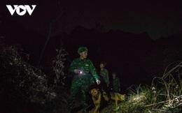 Trắng đêm tuần tra chống dịch trên biên giới Lạng Sơn