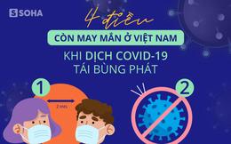 """[Ảnh sức khỏe] 4 điều """"còn may mắn"""" khi Covid-19 tái bùng phát ở Việt Nam"""