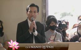 Mạnh Quỳnh xót xa trong tang lễ: Nếu ai nói Phi Nhung trục lợi cho bản thân thì nên sám hối