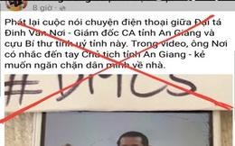 Điều tra việc các đối tượng xấu cố ý cắt ghép  file ghi âm cuộc nói chuyện của Đại tá Đinh Văn Nơi