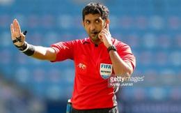 Trọng tài Mohammed Abdulla Hassan Mohamed người UAE bắt trận Trung Quốc - Việt Nam