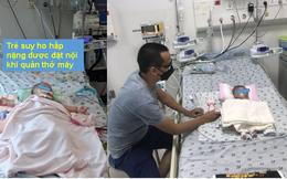 """Trẻ 3 tháng mắc COVID-19 nặng kèm tim bẩm sinh vượt """"cửa tử"""" kỳ diệu"""