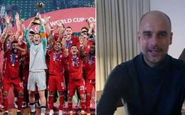 Pep Guardiola chúc mừng đội bóng cũ, gợi ý cuộc đấu thế kỷ giữa Barca 2009 và Bayern 2020