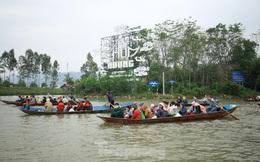 Lễ hội Chùa Hương: Tạm dừng hoạt động, cắt cử chốt chặn ở các ngả đường