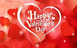Những lời chúc Valentine cho người yêu hay, ý nghĩa và ngọt ngào nhất