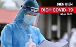 Khởi tố vụ án làm lây lan dịch bệnh COVID-19 ở Hải Dương, liên quan bệnh nhân 2278; Chiều 22/2, có 9 ca mắc COVID-19 ở Hải Phòng và Hải Dương