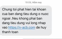 Xuất hiện hàng loạt tin nhắn lừa đảo từ SMS Brand ngân hàng