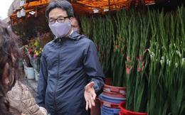 Phó Thủ tướng Vũ Đức Đam thị sát chợ hoa Tết Quảng Bá: Quyết tâm không để dịch bùng phát ở HN hay TP HCM
