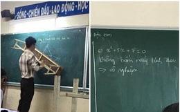 """Lên bảng không giải được bài, nam sinh ghi câu trả lời đầy quyết đoán khiến cả lớp """"phục sát đất"""""""