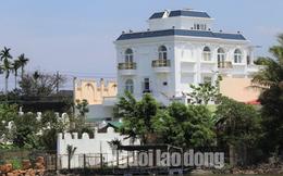"""Tỉnh ủy Lâm Đồng chỉ đạo xử lý vụ biệt thự """"khủng"""" xây không phép"""