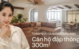 Ca nương Kiều Anh khoe nhà: Căn hộ đập thông 300m2, chi phí sửa sang bằng tiền mua 1 căn chung cư nữa