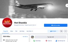 """Hot showbiz – fanpage chuyên cập thật thông tin """" nóng"""" theo cách đặc biệt nhất"""