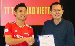 Bùi Tiến Dũng chính thức gia hạn hợp đồng với Viettel, hé lộ điều khoản quan trọng