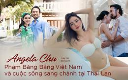 Hot girl Angela Chu tiết lộ sự thật về gia thế chồng đại gia Thái và dàn siêu xe trăm tỷ