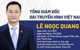 Chân dung Tổng Giám đốc Đài Truyền hình Việt Nam Lê Ngọc Quang