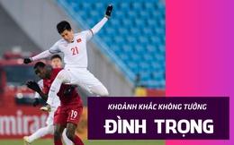 """Khoảnh khắc đáng nhớ: Đình Trọng và pha cứu thua """"nhân ba"""" mở đường cho kỳ tích U23 Việt Nam"""
