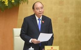 Chiều nay, Chủ tịch nước trình Quốc hội miễn nhiệm Thủ tướng Nguyễn Xuân Phúc