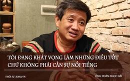 Ông Đoàn Ngọc Hải bỏ 700 triệu tiền túi cho người nghèo vay và nêu 5 vấn đề cấp bách cần có sự giúp đỡ ngay