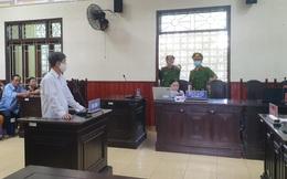 Trưởng phòng Thanh tra Thuế ép doanh nghiệp đưa tiền bị phạt 6 năm tù