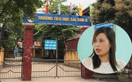 Chủ tịch Hà Nội yêu cầu xử lý dứt điểm vụ cô giáo tố bị 'trù dập' ở Trường tiểu học Sài Sơn B