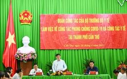 Bộ trưởng Y tế Nguyễn Thanh Long: Nguy cơ đợt dịch thứ 4 luôn hiện hữu và dịch lần sau thường tàn khốc hơn lần trước