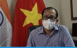 Đại sứ quán Việt Nam thông tin về số lượng người Việt còn lại ở Ấn Độ