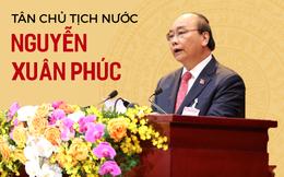 Sự nghiệp của tân Chủ tịch nước Nguyễn Xuân Phúc