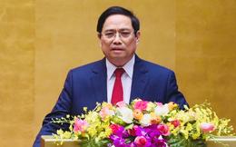 Những cam kết của tân Thủ tướng Phạm Minh Chính