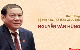 [Infographic] Dấu ấn sự nghiệp của Bộ trưởng Bộ Văn hóa, Thể thao và Du lịch Nguyễn Văn Hùng