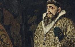 """Vì sao Sa hoàng Nga đầu tiên có cái tên """"khó nghe"""": Ivan """"Khủng khiếp""""?"""