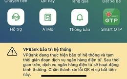 App của VPBank bị lỗi, khách hàng không thể giao dịch được