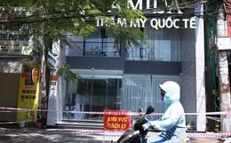 Đà Nẵng sẽ khởi tố vụ án để lây nhiễm dịch ở thẩm mỹ viện Amida