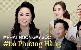 Bà Phương Hằng đại náo Vbiz với vựa phát ngôn 'sốc tận óc': Tố từ Hoa hậu đến sao hạng A, nói 1 câu cả giới nghệ sĩ tranh cãi ỏm tỏi