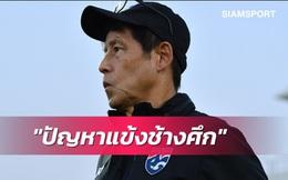 """HLV Nishino lên tiếng giữa cơn bão dư luận, thẳng thắn nói về """"tử huyệt"""" của ĐT Thái Lan"""